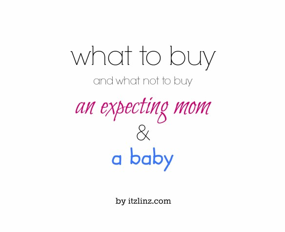 what to buy an expecting mom and baby