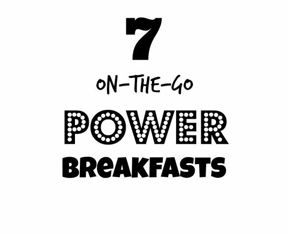 7 on the go power breakfasts